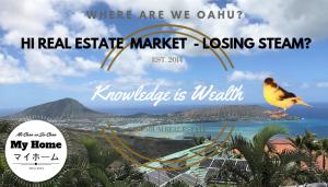 HI Real Estate - Losing Some Steam?