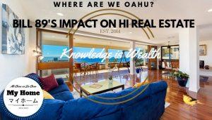 Bill 89's Impact on Hawaii Real Estate